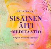 Sisäinen äiti-meditaatio: ohjattu matka rakkauteen