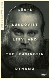 Gösta Sundqvist :Leevi and the Leavingsin dynamo