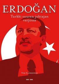 Erdogan: Turkki suuren johtajan varjossa