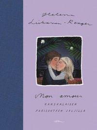 Mon amour: Ranskalaisen parisuhteen jäljillä