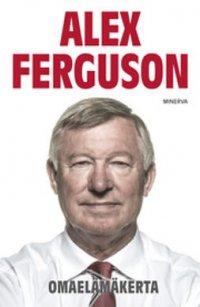 Alex Ferguson: Omaelämäkerta