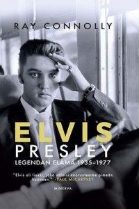 Elvis Presley: Legendan elämä 1935-1977