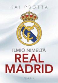 Ilmiö nimeltä Real Madrid