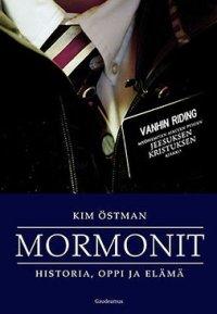 Mormonit: Historia, oppi ja elämä
