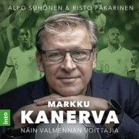 Markku Kanerva: näin valmennan voittajia
