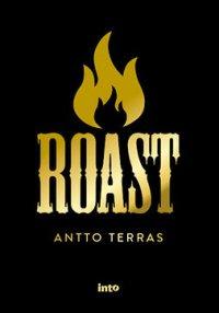 Roast: Suomen starat kaikilla mausteilla