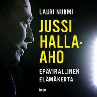Jussi Halla-aho: epävirallinen elämäkerta