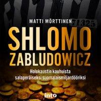 Shlomo Zabludowicz: Holokaustin kauhuista salaperäiseksi suomalaismiljardööriksi