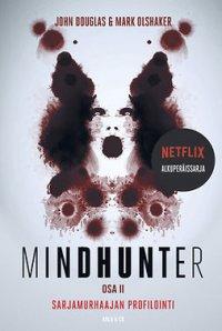 Mindhunter:  Sarjamurhaajan profilointi