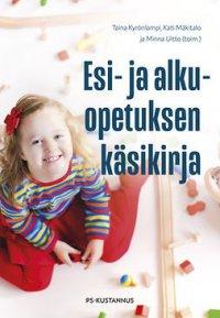 Esi- ja alkuopetuksen käsikirja