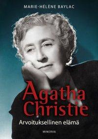 Agatha Christie: Arvoituksellinen elämä