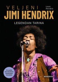 Veljeni Jimi Hendrix: legendan tarina 1942-1970