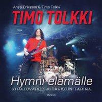 Timo Tolkki: Hymni elämälle: Stratovarius-kitaristin tarina