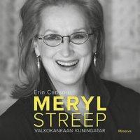 Meryl Streep : valkokankaan kuningatar