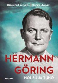 Hermann Göring: nousu ja tuho