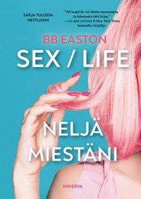 Sex / Life: Neljä miestäni