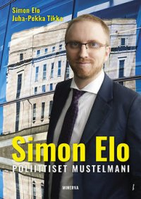 Simon Elo: Poliittiset mustelmani