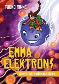 Emma Elektroni: Sukellus Nanomaailmaan