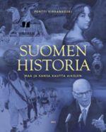 Suomen historia : maa ja kansa kautta aikojen