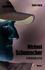 Michael Schumacher : elämäkerta