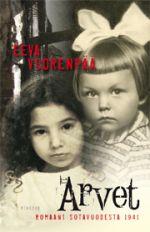 Arvet : romaani sotavuodesta 1941